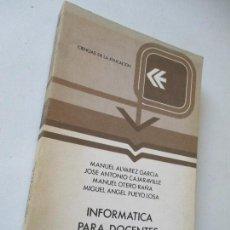 Libros de segunda mano: CIENCIAS DE LA EDUCACIÓN:INFORMATICA PARA DOCENTES -VV AA-ANAYA/2-1984- . Lote 97621567