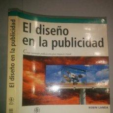 Libros de segunda mano: EL DISEÑO EN LA PUBLICIDAD 2005 ROBIN LANDA 1ª EDICIÓN ANAYA MULTIMEDIA DISEÑO Y CREATIVIDAD 207. Lote 97949391