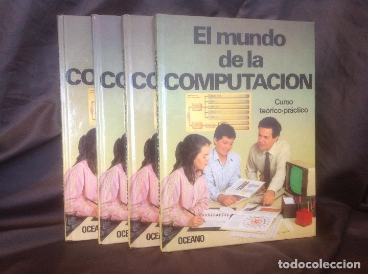 EL MUNDO DE LA COMPUTACIÓN EDITORIAL OCÉANO 4 TOMOS 1988 ENVIO PENINSULA 4,31€ PUNTOPACK (Libros de Segunda Mano - Informática)