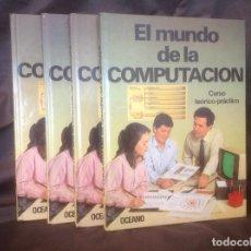 Libros de segunda mano: EL MUNDO DE LA COMPUTACIÓN EDITORIAL OCÉANO 4 TOMOS 1988 ENVIO PENINSULA 4,31€ PUNTOPACK. Lote 97967587