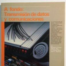 Libros de segunda mano: TRANSMISIÓN DE DATOS Y COMUNICACIONES (AUTORES: G.E.FRIEND , J.L.FIKE , H.CH.BAKER , J.C.BELLAMY). Lote 98149987