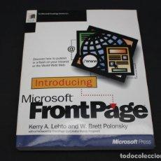 Libros de segunda mano: LIBRO DE INFORMATICA, INTRODUCING FRONTPAGE 1.1 MICROSOFT PRESS 1996 277 PAG EN INGLES, FRONT PAGE. Lote 98431383