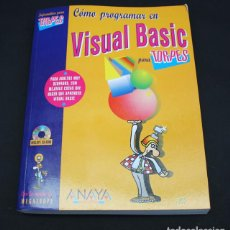 Libros de segunda mano: LIBRO DE INFORMATICA,COMO PROGRAMAR EN VISUAL BASIC PARA TORPES ANAYA 1998 INCLUYE CD 301 PAG,FORGES. Lote 138934856