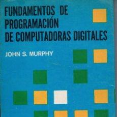 Libros de segunda mano: FUNDAMENTOS DE PROGRAMACIÓN. Lote 98439587