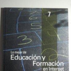 Libros de segunda mano: LO MEJOR DE EDUCACIÓN Y FORMACIÓN EN INTERNET - GUÍA PRÁCTICA DE INTERNET 2000 - LIBRO + CD ROM. Lote 98521583