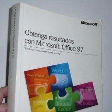 Libros de segunda mano: OBTENGA RESULTADOS CON MICROSOFT OFFICE 97 (WORD, POWER POINT, EXCEL, ACCESS, OUTLOOK 97). Lote 67033942