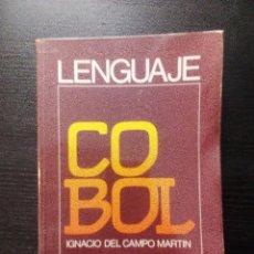 Libros de segunda mano: LENGUAJE COBOL IGNACIO DEL CAMPO MARTÍN ED. CEDED. . Lote 100272059