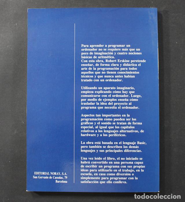 Libros de segunda mano: INICIACION A LA PROGRAMACION R.ERSKINE EDITORIAL NORAY 1986 137 PAGINAS - Foto 2 - 100570975
