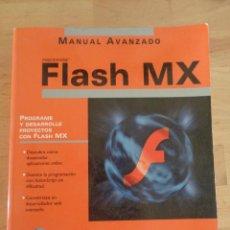 Libros de segunda mano: FLASH MX MACROMEDIA. Lote 100726007