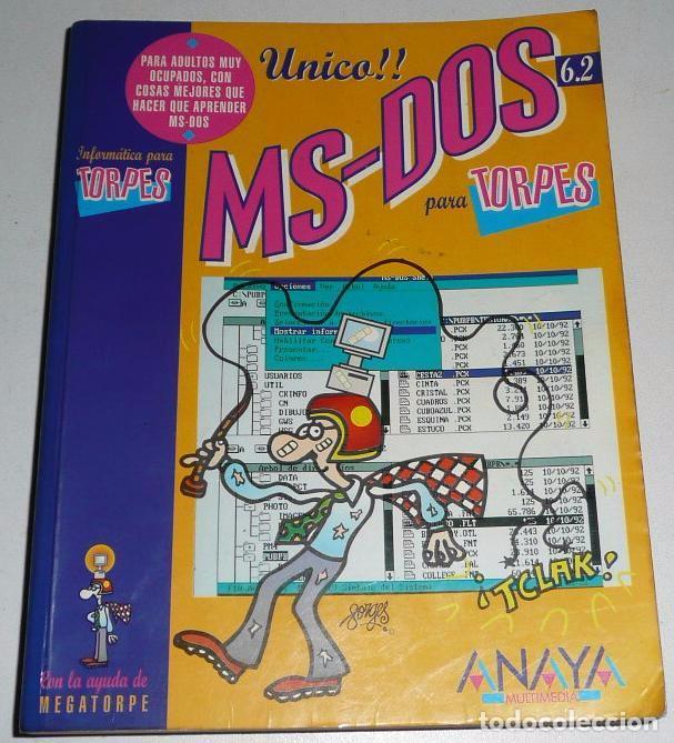 MS-DOS PARA TORPES (6.2) CON ILUSTRACIONES DE FORGES (ANAYA, 1993) (Libros de Segunda Mano - Informática)