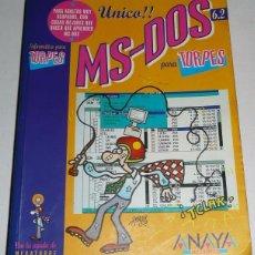 Libros de segunda mano - MS-DOS PARA TORPES (6.2) Con ilustraciones de FORGES (Anaya, 1993) - 28997364