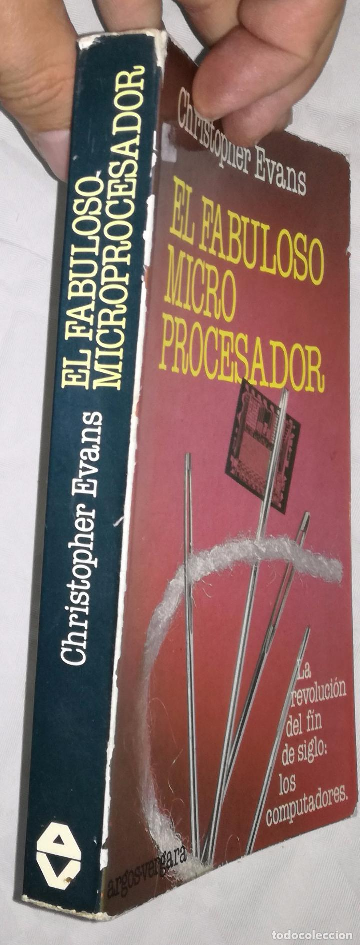 Libros de segunda mano: El fabuloso micro procesador - Christopher Evans; Argos Vergara (EI) - Foto 2 - 102503263