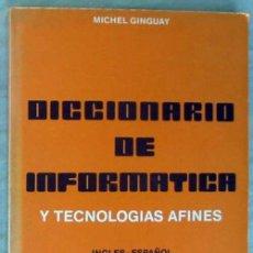 Libros de segunda mano: DICCIONARIO DE INFORMÁTICA Y TECNOLOGÍAS AFINES - INGLÉS / ESPAÑOL - VER. Lote 103144679
