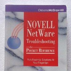 Libros de segunda mano: NOVELL NET WARE TROUBLESHOOTING THE POCKET REFERENCE DE ROBERT SCAROLA. OSBORNE MCGRAW-HILL. Lote 103996319