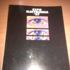 Libros de segunda mano: CATÁLOGO EXPO ELECTRÓNICO DE 1987. Lote 104256939
