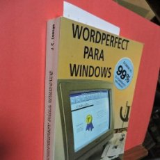 Libros de segunda mano: WORDPERFECT PARA WINDOWS. LUENGO, J. CARLOS. ED. PARANINFO. MADRID 1993. Lote 104343519