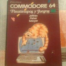 Libros de segunda mano: COMMODORE 64. PASATIEMPOS Y JUEGOS - JEFFRIES FISHER SAWYER. Lote 104396351