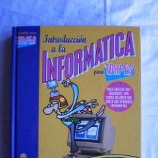 Libros de segunda mano: INTRODUCCIÓN A LA INFORMATICA PARA TORPES. Lote 104509667