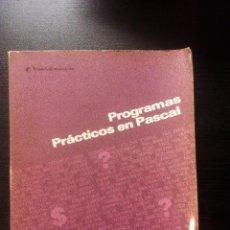Libros de segunda mano: PROGRAMAS PRÁCTICOS EN PASCAL OSBORNE/MCGRAW-HILL. Lote 104794087