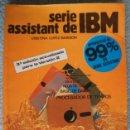 Libros de segunda mano: SERIE ASSISTANT DE IBM . Lote 105548599