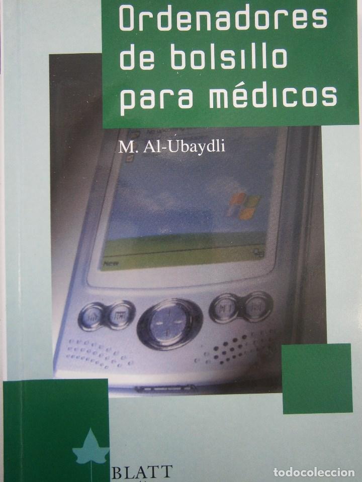 ORDENADORES DE BOLSILLO PARA MEDICOS AL UBAYDLI BLATT MEDIC 2004 (Libros de Segunda Mano - Informática)