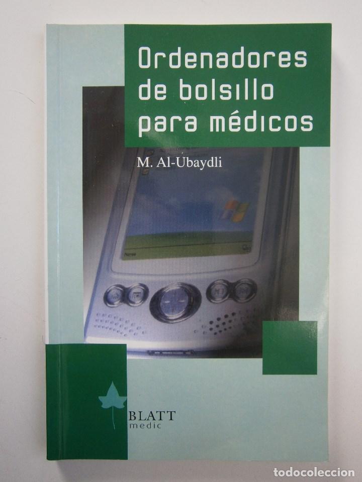 Libros de segunda mano: ORDENADORES DE BOLSILLO PARA MEDICOS AL UBAYDLI BLATT MEDIC 2004 - Foto 2 - 105764959