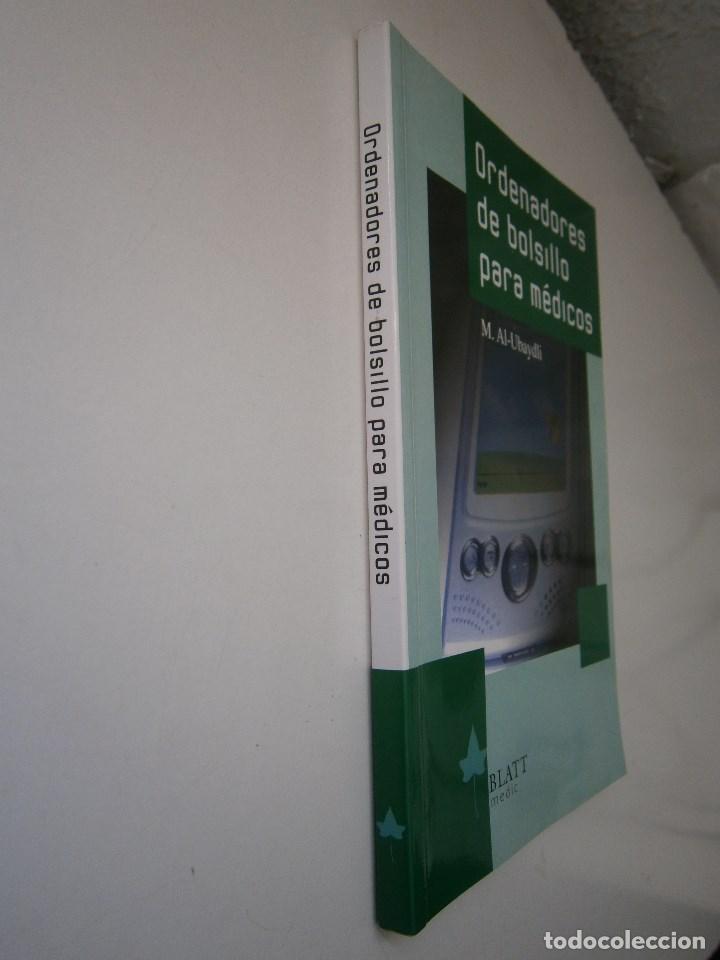 Libros de segunda mano: ORDENADORES DE BOLSILLO PARA MEDICOS AL UBAYDLI BLATT MEDIC 2004 - Foto 3 - 105764959