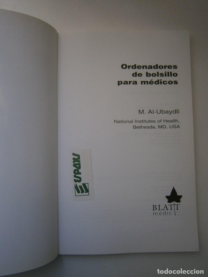 Libros de segunda mano: ORDENADORES DE BOLSILLO PARA MEDICOS AL UBAYDLI BLATT MEDIC 2004 - Foto 5 - 105764959