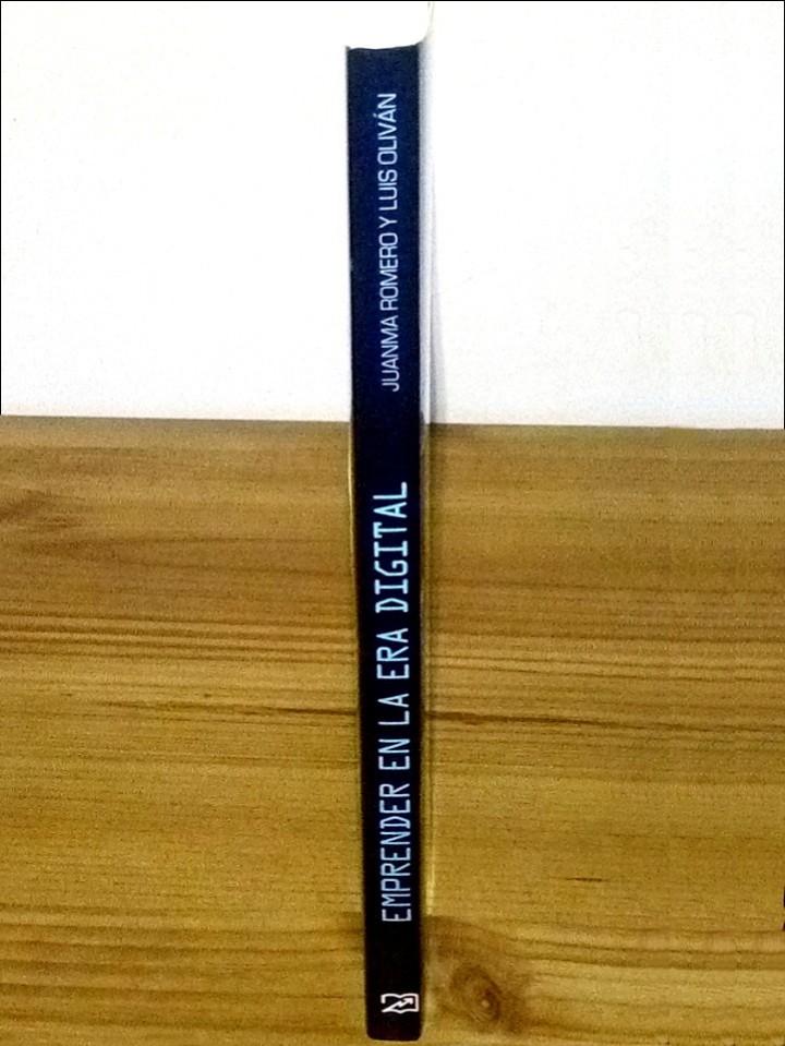 Libros de segunda mano: EMPRENDER en la era DIGITAL, Romero,Juanma. Oliván, Luis. 1 ª ed. 2017 - Foto 5 - 103641479