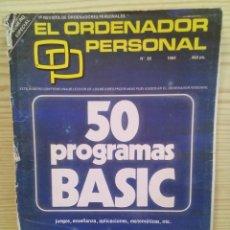 Libros de segunda mano: REVISTA EL ORDENADOR PERSONAL - NUMERO 28 - ESPECIAL. Lote 107011339