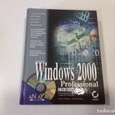 Libros de segunda mano: WINDOWS 2000 PROFESIONAL ( NO CONTIENE CD ) -ED. ANAYA. Lote 107030655