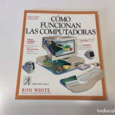 Libros de segunda mano: CÓMO FUNCIONAN LAS COMPUTADORAS -ED. MACMILLAN 1996. Lote 107043867
