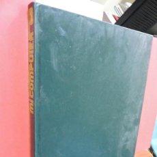 Libros de segunda mano: MI COMPUTER. VOL. 1. ROMERO, GERARDO. ED. DELTA. BARCELONA 1984. Lote 107059767