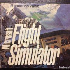 Libros de segunda mano: MICROSOFT FLIGHT SIMULATOR, MANUAL DE VUELO. Lote 107217591