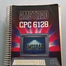 Libros de segunda mano: AMSTRAD CPC 6128 - MANUAL DE USUARIO. Lote 107402267