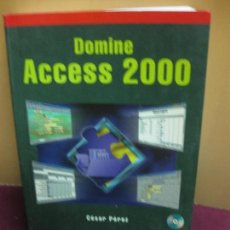 Libros de segunda mano: DOMINE MICROSOFT ACCESS 2000. CESAR PEREZ. RA-MA EDITORIAL 2000. . Lote 108510711