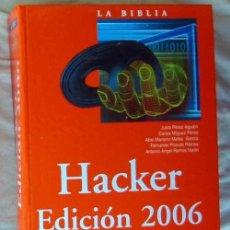 Libros de segunda mano: LA BIBLIA HACKER 2006 - CON DISCO - VARIOS AUTORES - ANAYA - 1132 PÁGINAS - VER INDICE. Lote 109295223