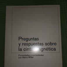 Libros de segunda mano: PREGUNTAS Y RESPUESTAS SOBRE LA CINTA MAGNETICA. Lote 109361610