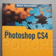 Libros de segunda mano: PHOTOSHOP CS4 - MANUAL IMPRESCINDIBLE- ANAYA - JOSÉ MARÍA DELGADO. Lote 109397627