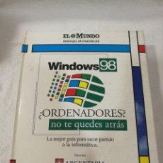 Libros de segunda mano: WINDOWS 98 EL MUNDO/ARGENTARIA. Lote 110060851