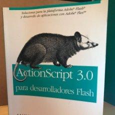 Libros de segunda mano: ACTIONSCRIPT 3.0, PARA DESARROLLADORES FLASH.. Lote 110277215