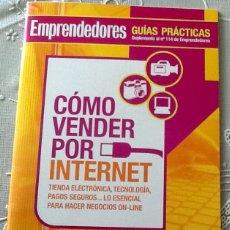 Libros de segunda mano: COMO VENDER POR INTERNET EMPRENDEDORES GUIAS PRÁCTICAS 2007 50 PG. Lote 110317543