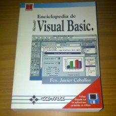 Libros de segunda mano: ENCICLOPEDIA DE VISUAL BASIC FRANCISCO JAVIER CEBALLOS EDITORIAL RA-MA. Lote 110541639