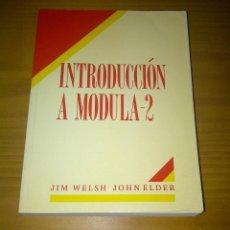 Libros de segunda mano: INTRODUCCIÓN A MODULA-2 WELSH ELDER EDITORIAL PRENTICE HALL. Lote 110541823