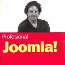 Libros de segunda mano: PROFESIONAL JOOMLA - DAN RAHMEL. Lote 111058987