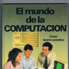 Libros de segunda mano: EL MUNDO DE LA COMPUTACION OCEANO 4 TOMOS 1988. Lote 111104419