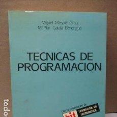 Libros de segunda mano: TECNICAS DE PROGRAMACION - MIGUEL MESPLE GRAU . Lote 111642371