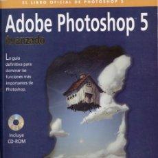 Libros de segunda mano: ADOBE PHOTOSHOP 5 AVANZADO. Lote 112302235
