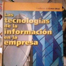 Libros de segunda mano: LAS TECNOLOGÍAS DE LA INFORMACIÓN EN LA EMPRESA. Lote 113019167