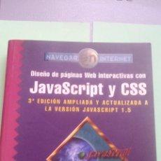 Libros de segunda mano: DISEÑO DE PAGINAS WEB INTERACTIVAS CON JAVASRIPT Y CSS. Lote 113140355